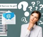 Email server là gì?